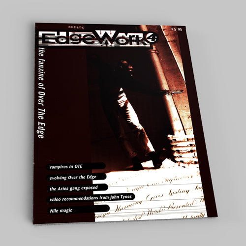 Edgework: The Over the Edge Fanzine #4