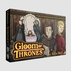 Gloom of Thrones [Outlet]