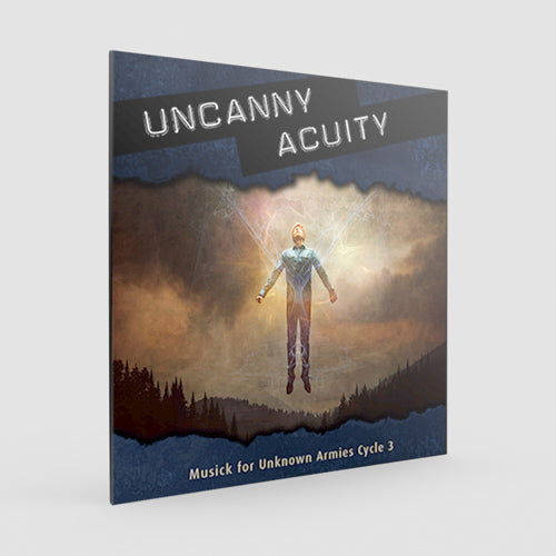 Musick for Unknown Armies: Uncanny Acuity (Unknown Armies 3E)