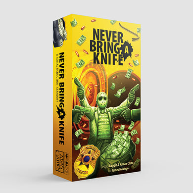 Never Bring a Knife [Restock]