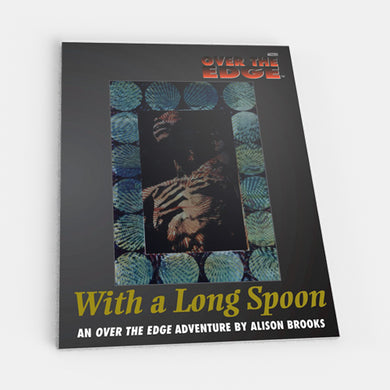 With a Long Spoon (Over the Edge 1E) [Outlet]