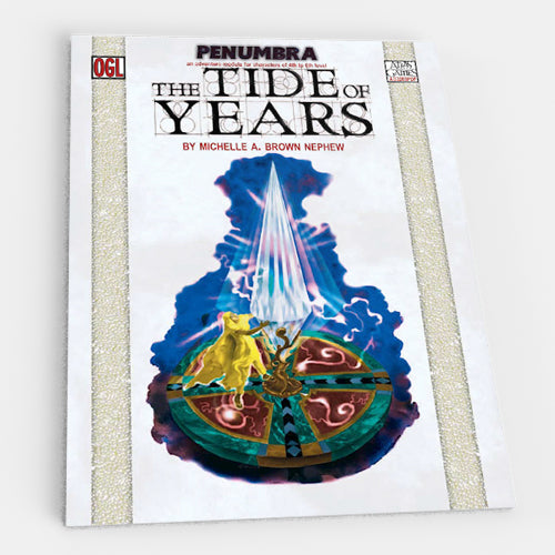The Tide of the Years (Penumbra OGL 3E) [Outlet]
