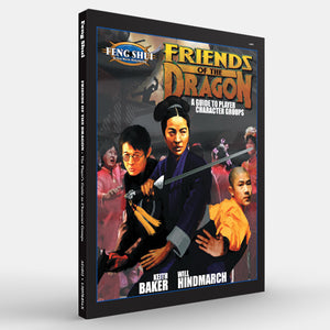 Friends of the Dragon (Feng Shui 1E)
