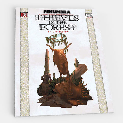 Thieves in the Forest (Penumbra OGL 3E)