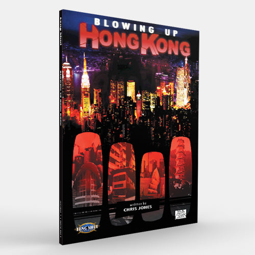 Blowing Up Hong Kong (Feng Shui 1E)