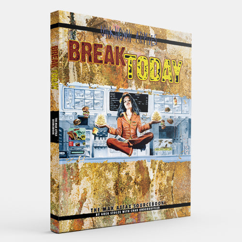 Break Today (Unknown Armies 2E) [Outlet]
