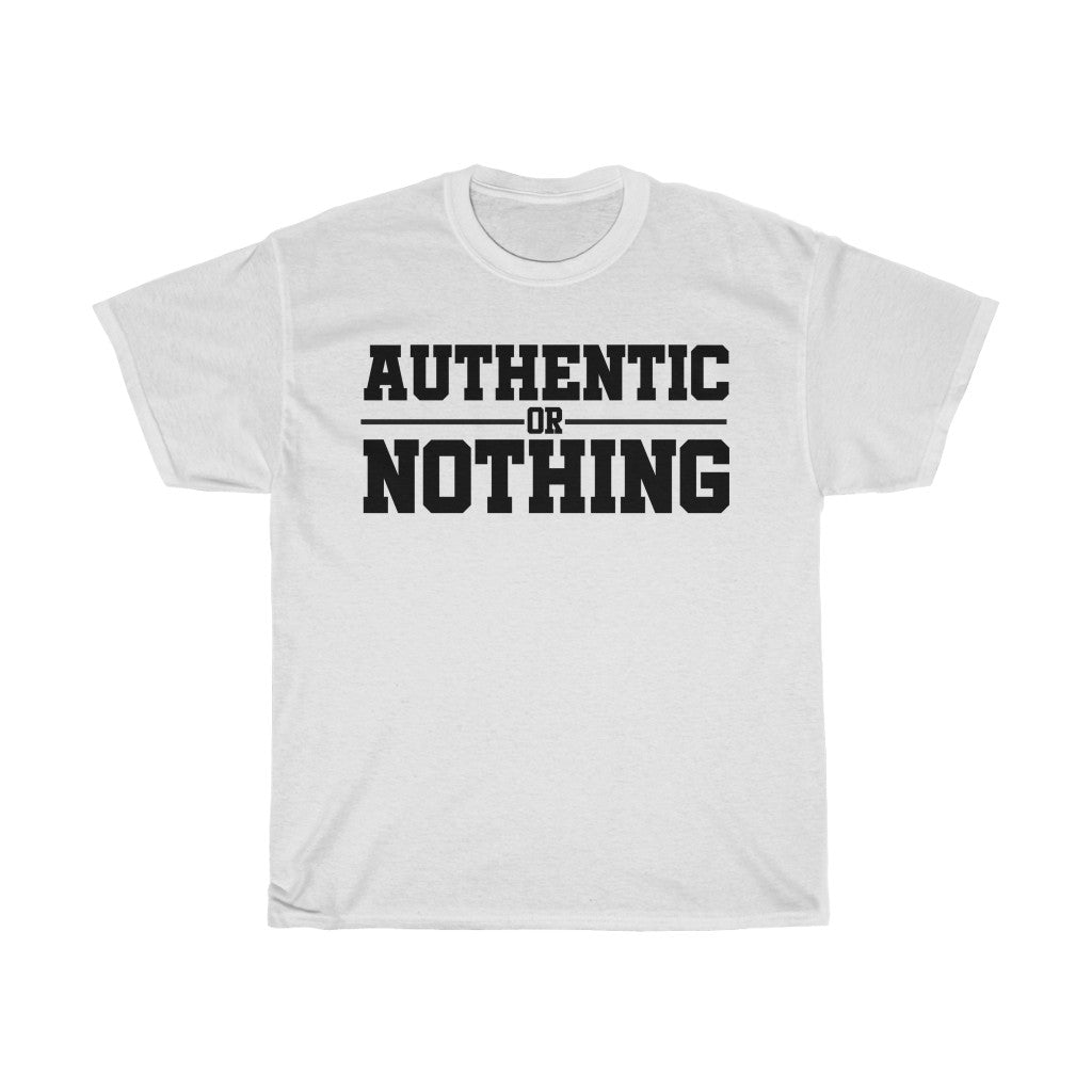 Authentic or Nothing Essentials T-Shirt