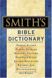 Smith's Bible Dictionary: More than 6,000 Detailed Definitions, Articles, and Illustrations