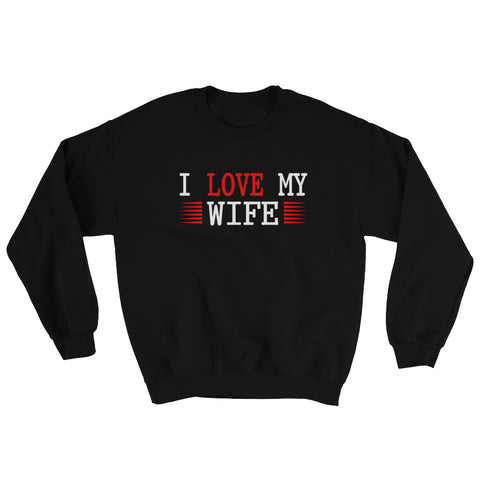 The Love Collection-I Love my Wife-Sweatshirt