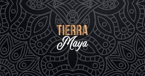 Tierra Maya, from the land of Chiapas