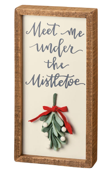 Meet Me Under the Mistletoe Wood Sign PRIMITIVES BY KATHY