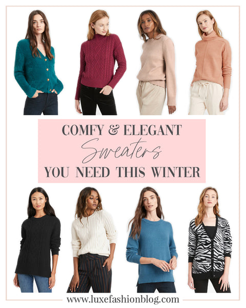 Comfy & Elegant Sweaters You Need This Winter