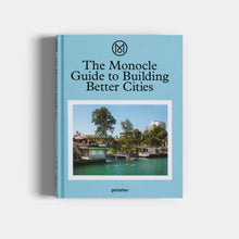 Load image into Gallery viewer, The Monocle Guide to Building Better Cities
