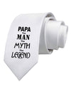 The Man The Myth The Legend - Papa Printed White Necktie