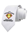 Personal Trainer - Superpower Printed White Necktie