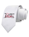 Love Of My Life - Mom Printed White Necktie