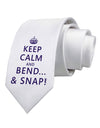 Keep Calm and Bend and Snap Printed White Necktie