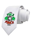 You Pinch Me I Punch You Printed White Necktie