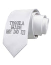 Tequila Made Me Do It - Bone Text Printed White Necktie