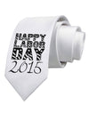 Happy Labor Day (current Year) Printed White Necktie