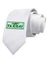 Happy Tax Day Printed White Necktie