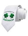 Stop Staring At My Shamrocks Printed White Necktie