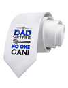 If Dad Can't Fix It Printed White Necktie