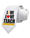 Live Love Teach Printed White Necktie