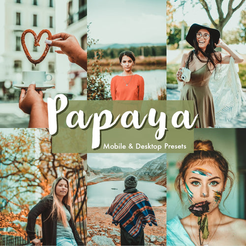 5 papaya lightroom presets for mobile and desktp - is presets