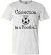 This is a Football Adult & Youth T-Shirt