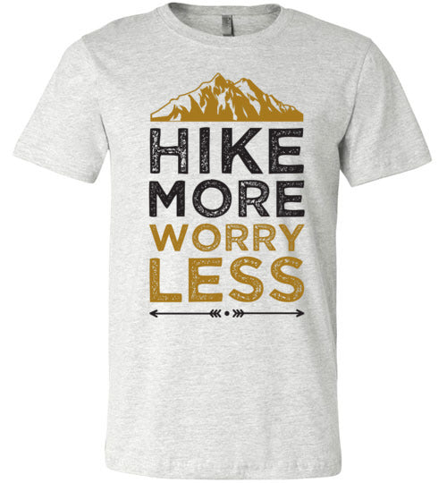 Hike More Worry Less Unisex & Youth T-Shirt
