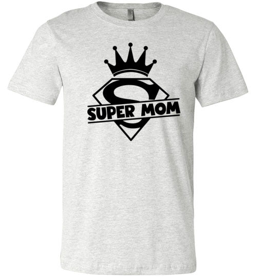 Super Mom Women's & Youth T-Shirt