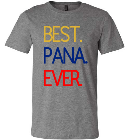 Best. Pana. Ever. Unisex & Youth T-Shirt