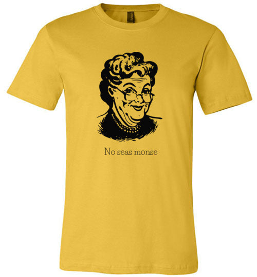 Abuela Says: No Seas Monse Adult & Youth T-Shirt