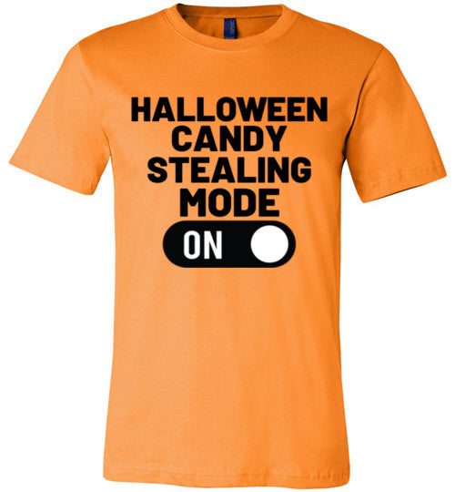 Halloween Candy Stealing Mode ON Adult & Youth T-Shirt