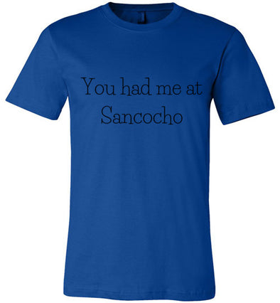 You Had Me at Sancocho Unisex & Youth T-Shirt