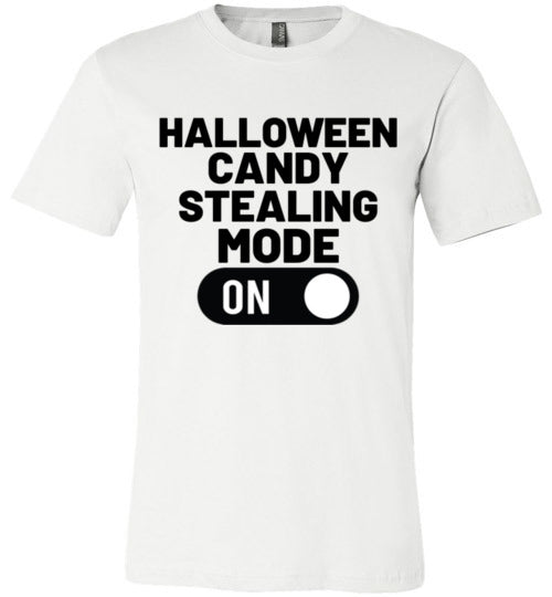 Halloween Candy Stealing Mode ON Unisex & Youth T-Shirt