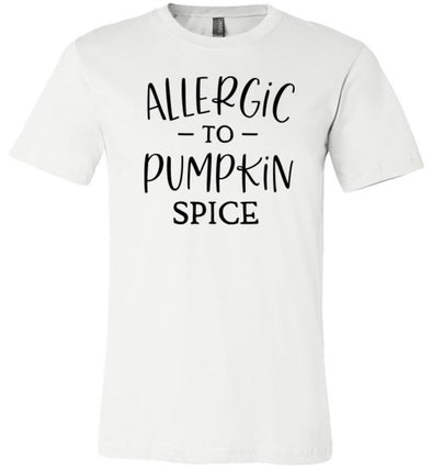 Allergic to Pumpkin Spice Adult & Youth T-Shirt