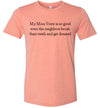 My Mom Voice Is So Good Women's Slim Fit T-Shirt