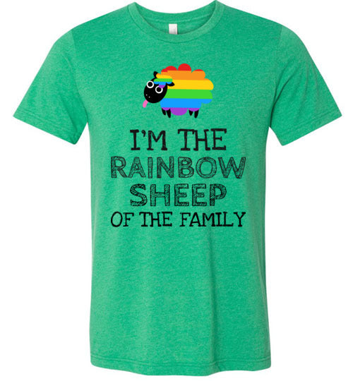 I'm The Rainbow Sheep Of The Family Unisex & Youth T-Shirt