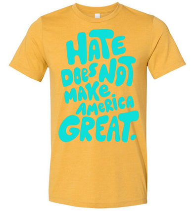 Hate Does Not Make America Great Men's T-Shirt