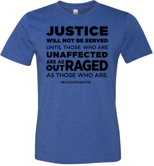 Justice Will Not Be Served Men's T-Shirt