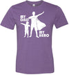 My Dad My Hero Unisex & Youth Matching T-Shirt