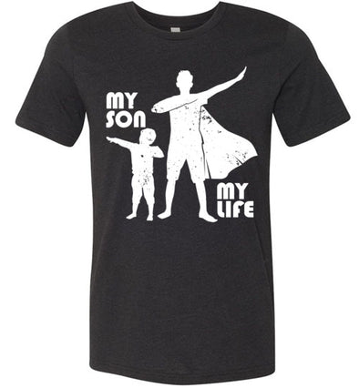 My Son My Life Men's Matching T-Shirt