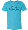 PTA Drop Out Women's & Youth T-Shirt