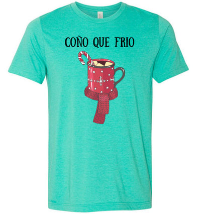 Coño Que Frio Adult & Youth T-Shirt