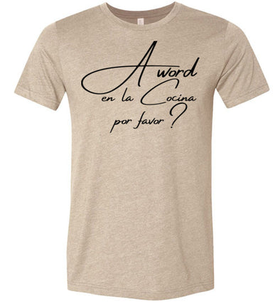 A Word en la Cocina por favor? Adult & Youth T-Shirt