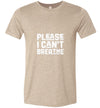 Please I Can't Breathe Men's T-Shirt