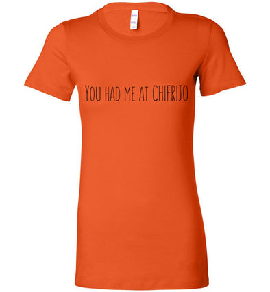 You Had Me at Chifrijo Women's T-Shirt