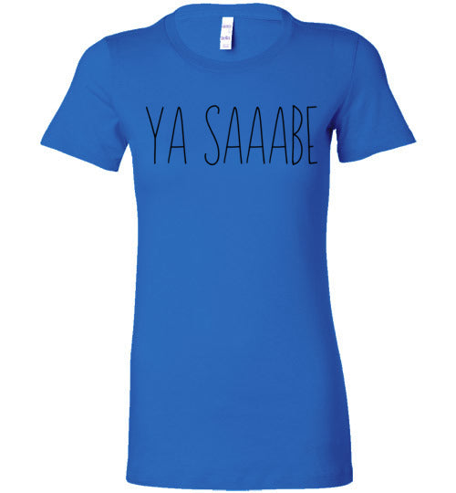 Ya Saaabe Women's Slim Fit T-Shirt